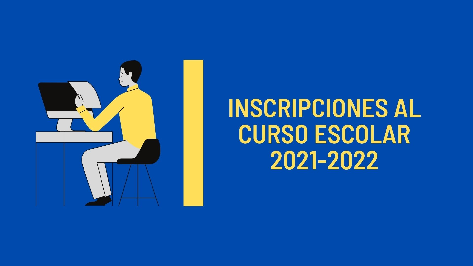 Inscripción al Curso Escolar 2021-2022
